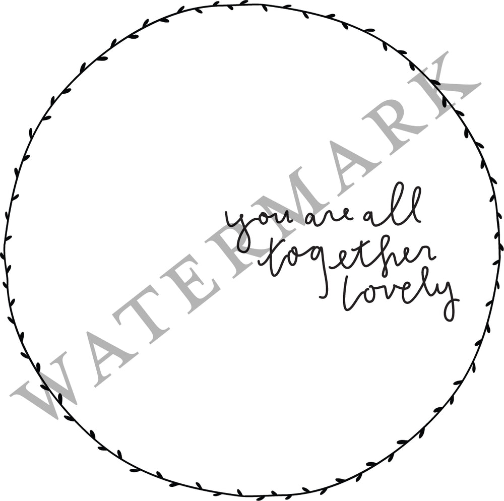 All Together Lovely - SVG File Digital Download
