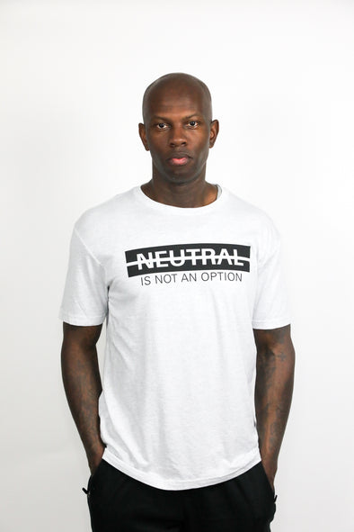 Men's Neutral is Not an Option T-Shirt