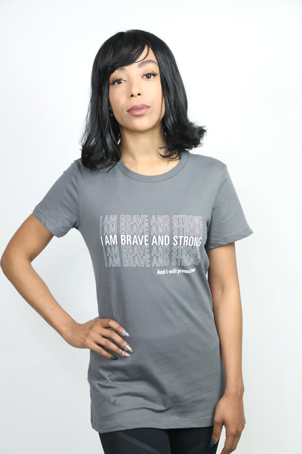 Women's I Am Brave and Strong T-shirt