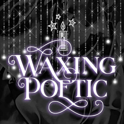 Waxing Poetic - A Book and Candle Dragon Blog