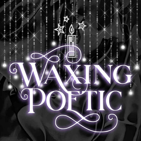 Waxing Poetic Blog Graphic. Black background with silver elegant lettering