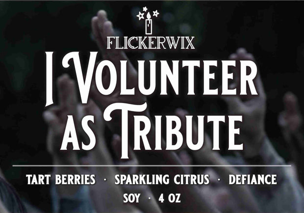 I Volunteer as Tribute (Hunger Games)-Flickerwix