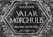 Valar Morghulis (GoT)