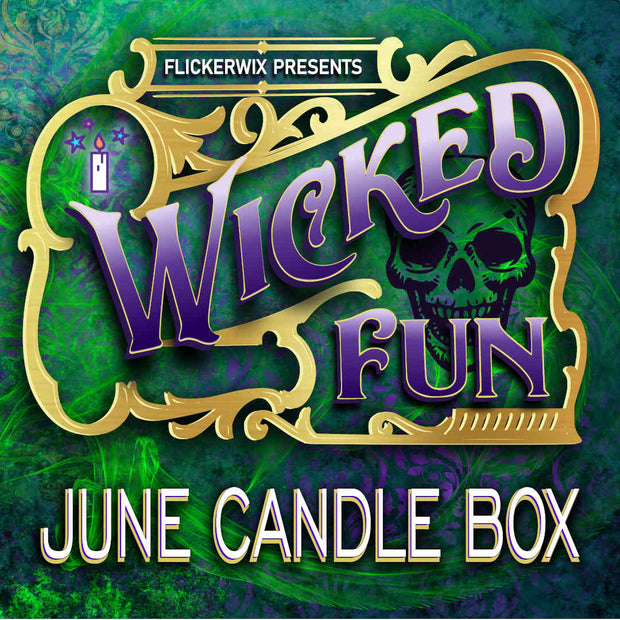 "June - ""Wicked Fun"" Candle Box"