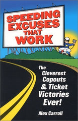 Speeding Excuses That Work
