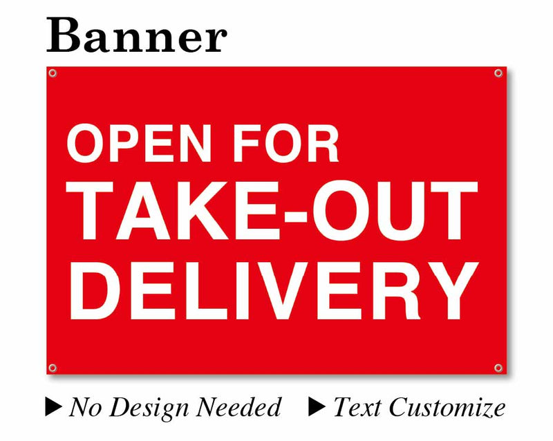 "Banner 24""X36"" Red background/White text [OPEN FOR TAKE-OUT DELIVERY] No need to design"