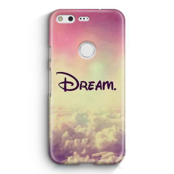 A Dream Is A Wish Google Pixel Case | Tridicase
