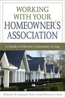 Working with Your Homeowner's Association: A Guide to Effective Community Living