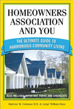 Homeowners Association and You: The Ultimate Guide to Harmonious Community Living (You and Your Homeowner's Association)