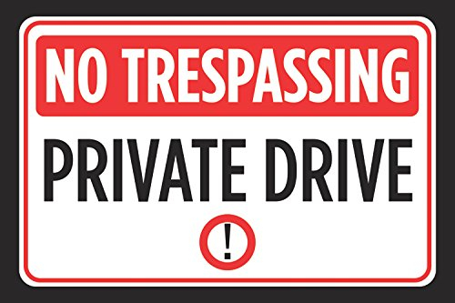 No Trespassing Private Drive Print Red Black White Notice Picture Symbol Street Road Driving Sign