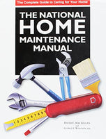 The National Home Maintenance Manual: A practical guide for homeowners and homeowner associations