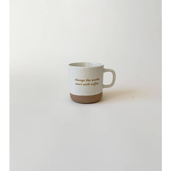 Change The World. Start With Coffee. // Mug