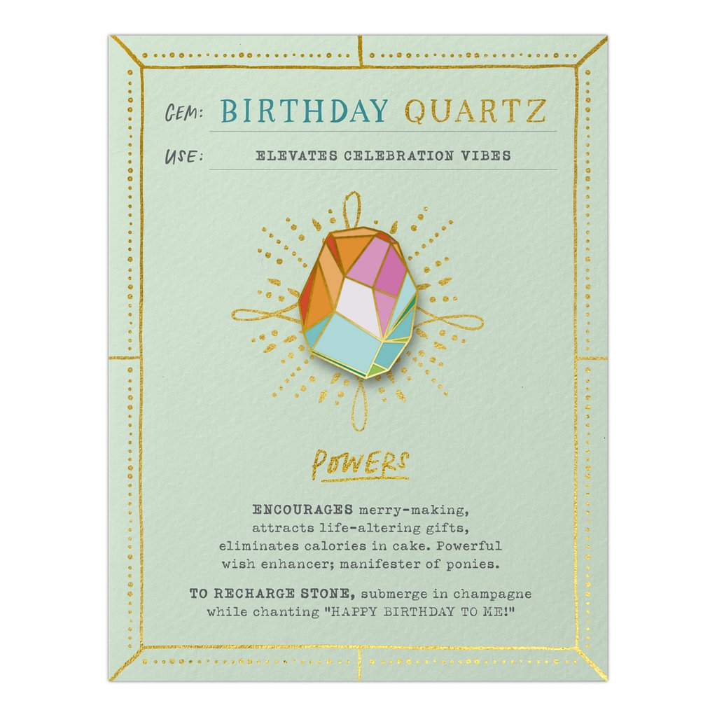 Birthday Quartz Card and Crystal Enamel Pin