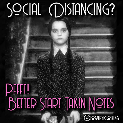 social distancing...on lock