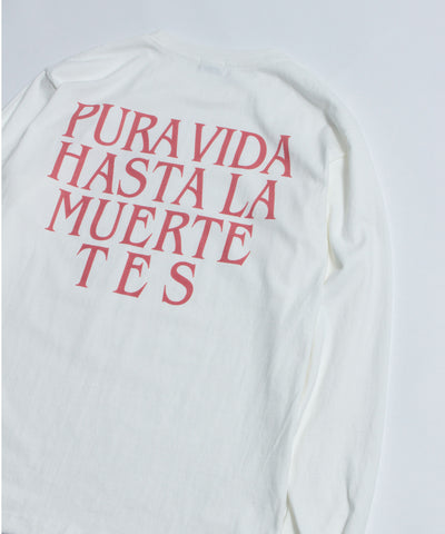 《10月上旬お届け予定》TES PURA VIDA! LONG SLEEVE T-SHIRT / ロンT