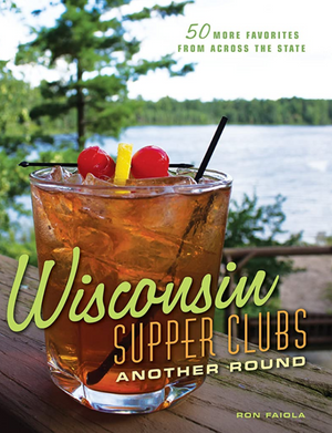 Wisconsin Supper Clubs -another round