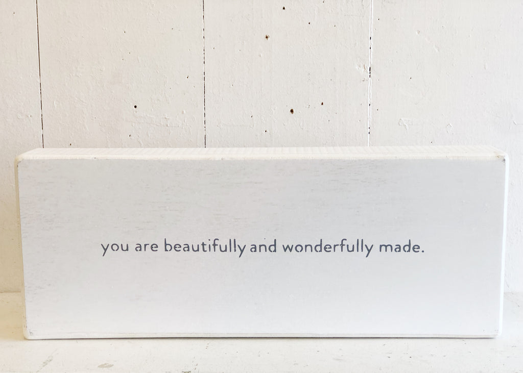Wood Sign- you are beautifully and wonderfully made.