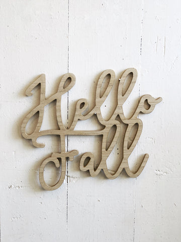 Hello Fall wood sign