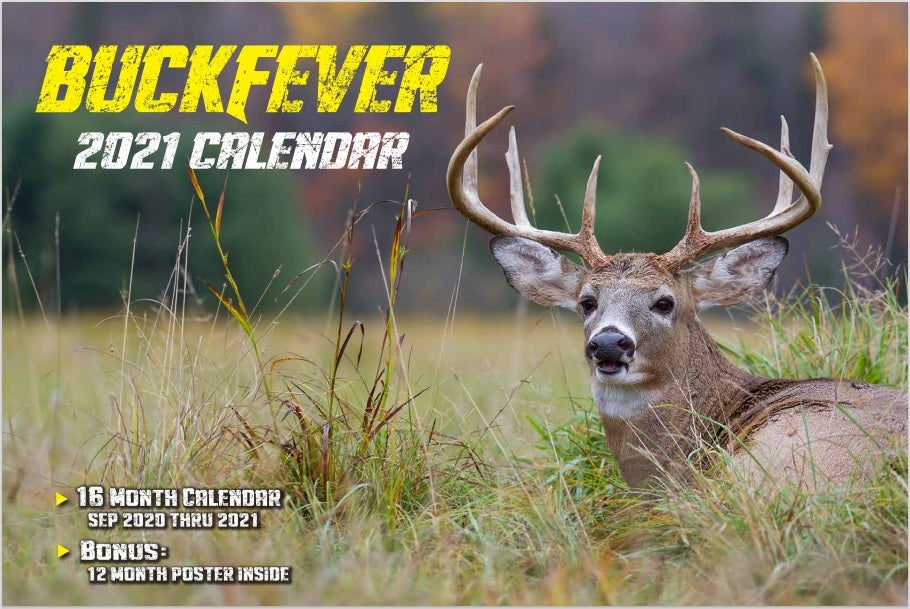 2021 BUCK FEVER CALENDAR WITH FREE POSTER