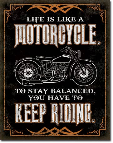 Life is Life - Motorcycle