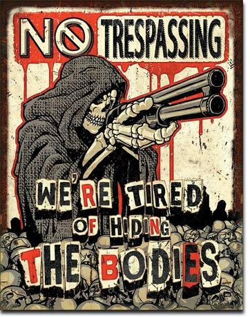 NO TRESPASSING BODIES 16
