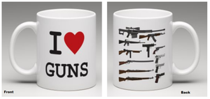 I LOVE GUNS COFFEE MUG