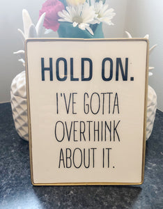 Hold On Quote in Gold Frame