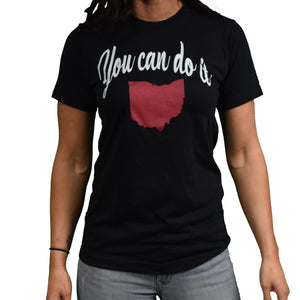 You Can Do It OHIO Black Tee