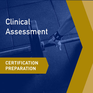 Certifications Preparation- Clincial Assessment