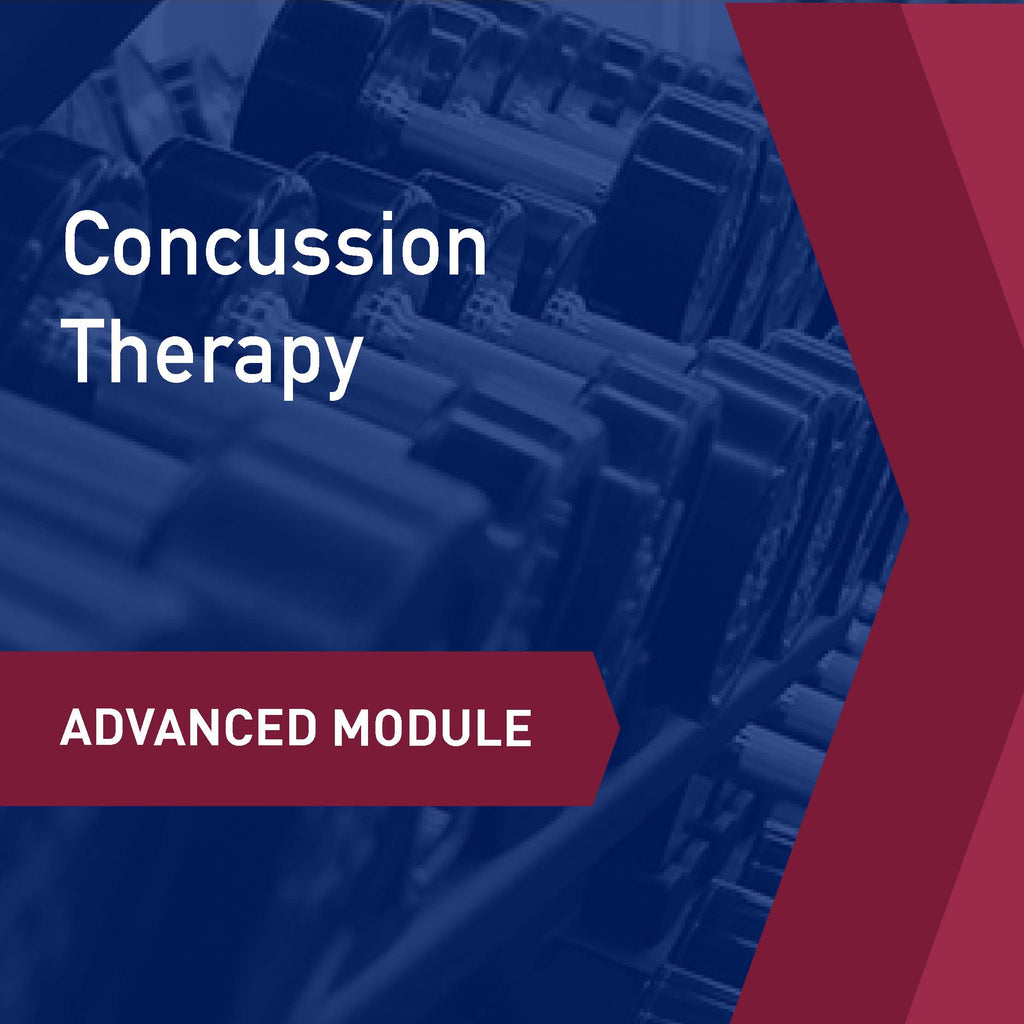 Advanced Learning Module: Concussion Therapy