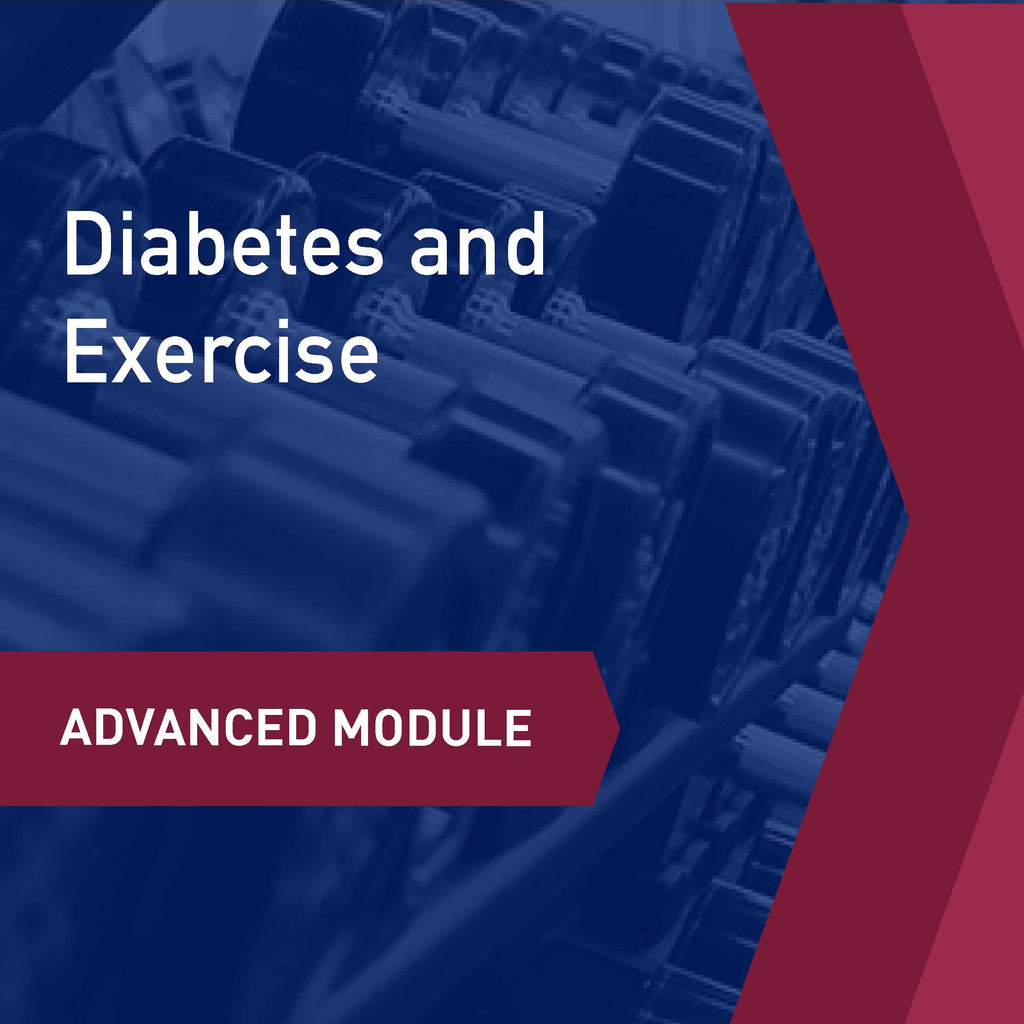 Advanced Learning Module: Diabetes and Exercise