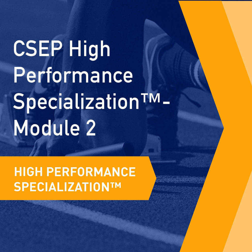 CSEP High Performance Specialization™ - Module 2: Performance Assessment