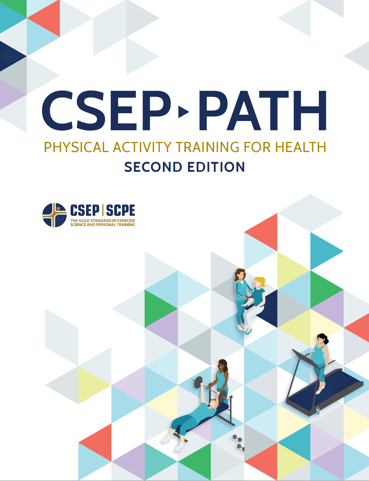 CSEP Physical Activity Training for Health® (CSEP-PATH®) Resource Manual, Second Edition