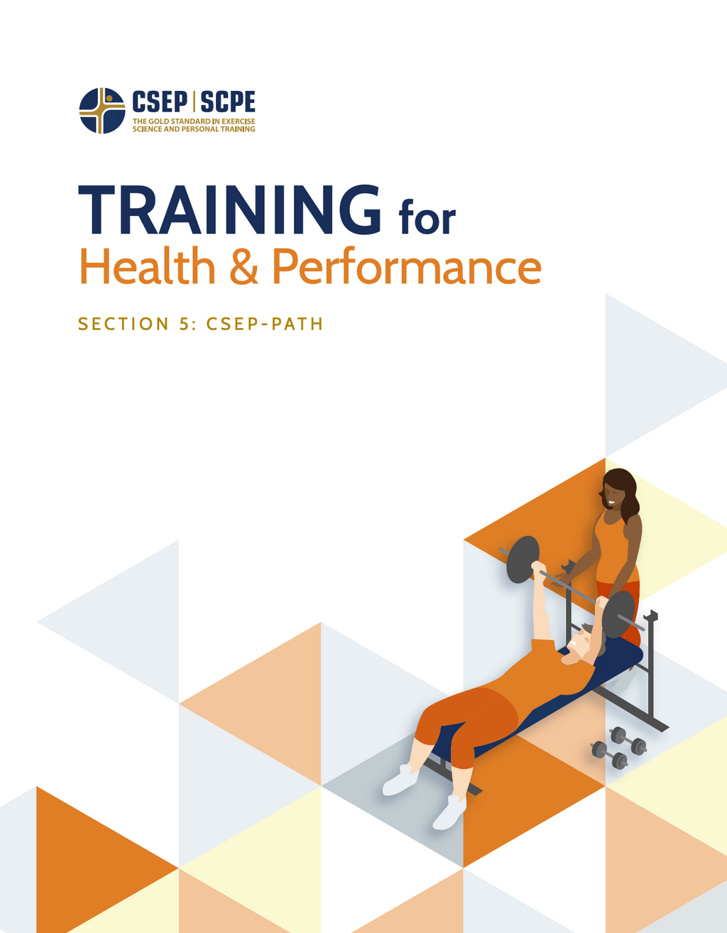 CSEP Physical Activity Training for Health® (CSEP-PATH®): Section 5 Training for Health and Performance
