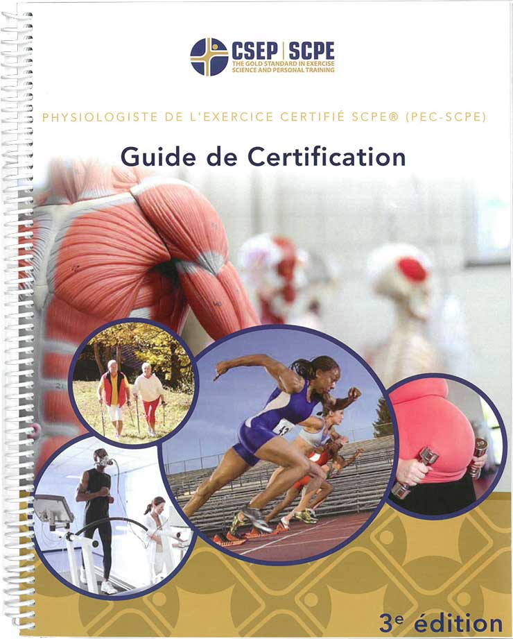 CSEP Certified Exercise Physiologist® Certification Guide (French only)