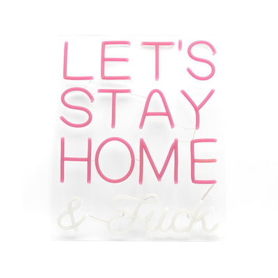 LED Wall Neon Sign 'Let's Stay Home & F*ck' Pink - Case of 1