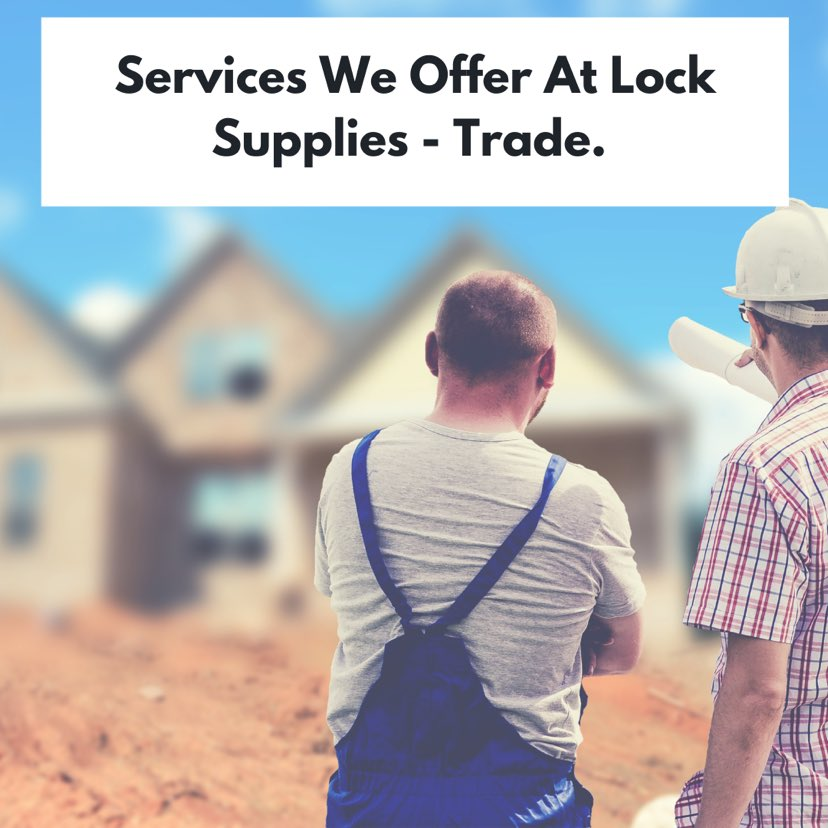 Services we offer at Lock Supplies - Trade