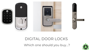 Digital Door Locks: Which one should you buy?