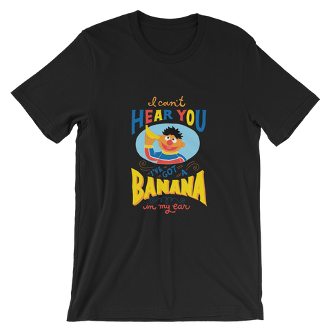 Banana In My Ear T-Shirt