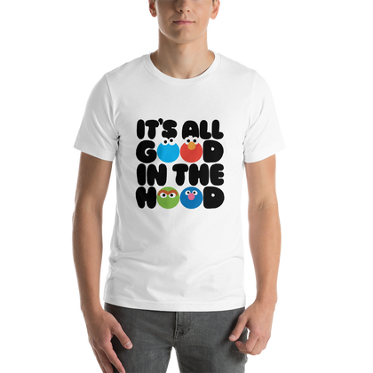 All Good in the Hood T-Shirt