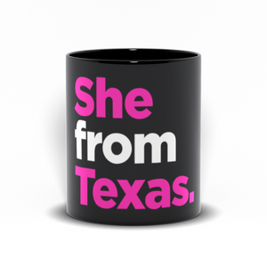 She From Texas Mug