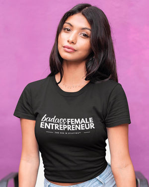 Badass Female Entrepreneur T-Shirt