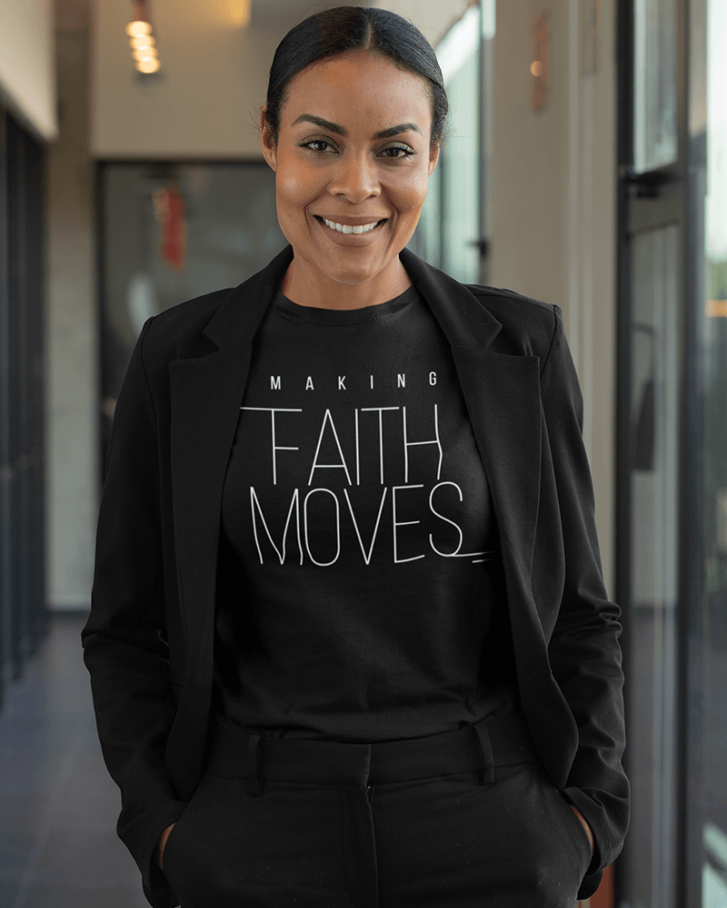 Making Faith Moves T-Shirt