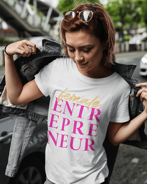 A Female Entrepreneur T-Shirt