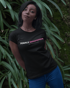 Female Entrepreneur T-Shirt
