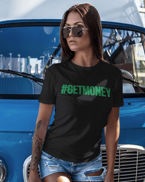 #GetMoney T-Shirt