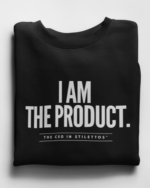 I am the Product Sweatshirt