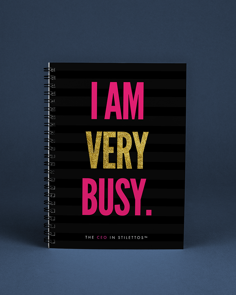 I Am Very Busy Notebook