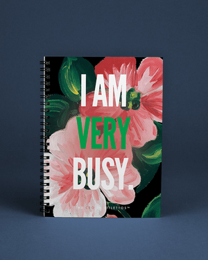 I am Very Busy Floral Notebook