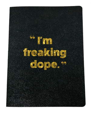 I'm Freaking Dope Softcover Glitter Journal